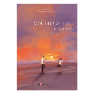 Một Nửa Ấm Áp - Tập 1 ebook PDF-EPUB-AWZ3-PRC-MOBI