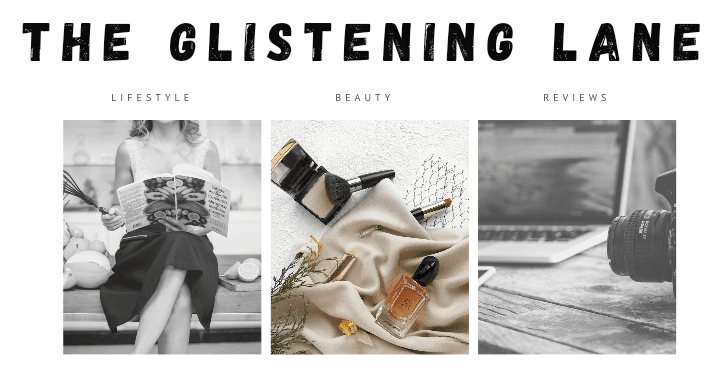 The Glistening Lane (TGL): Beauty and Lifestyle Blog