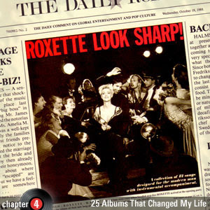 25 Albums That Changed My Life: Chapter 4: Roxette - Look Sharp!
