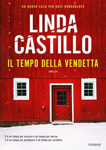 Il tempo della vendetta di Linda Castillo