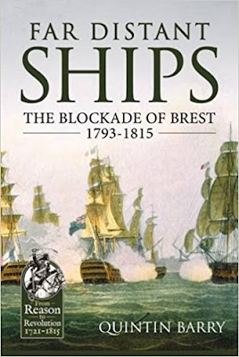 Far Distant Ships: The Blockade Of Brest 1793-1815
