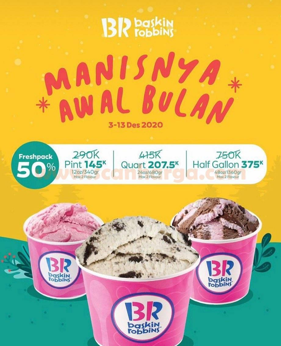 Baskin Robbins Promo Manisnya Awal Bulan Freshpack Diskon 50%