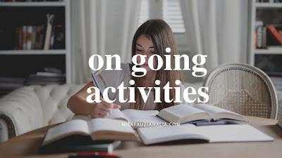 On going activities
