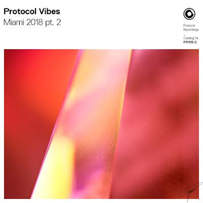 "Protocol Releases ""Protocol Vibes - Miami 2018"" Part 2"