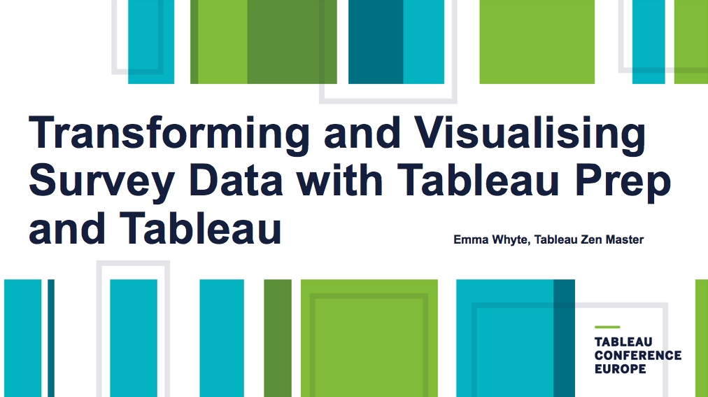 Tableau Conference Europe 2018: My talk on using Prep and