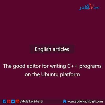 The good editor for writing C++ programs on the Ubuntu platform