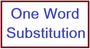 one word substitution, one word substitution for ssc cgl, one word substitution in english, google one word substitution