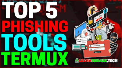 Top 5 Termux Phishing Tools Working in 2021 🔥