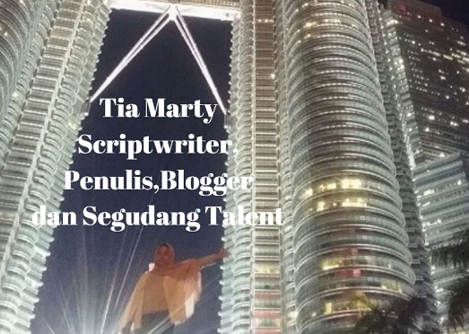 TiaMarty Alzahira Scriptwriter, Penulis, Blogger dan Segudang Talent