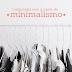 #MínimaVida: Comprando como um minimalista