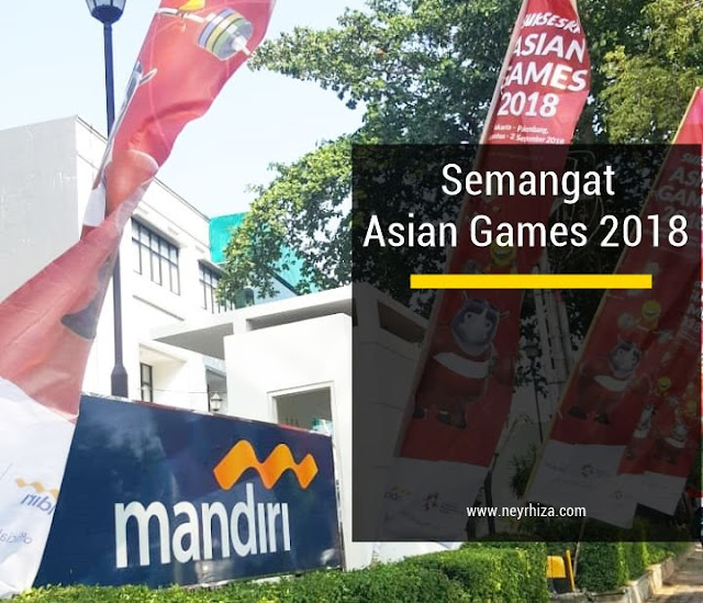 BANK MANDIRI SEMANGAT ASIAN GAMES 2018