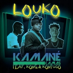 Kamané Kamas feat. Kong & Konfuzo - Louko (2021) [Download]