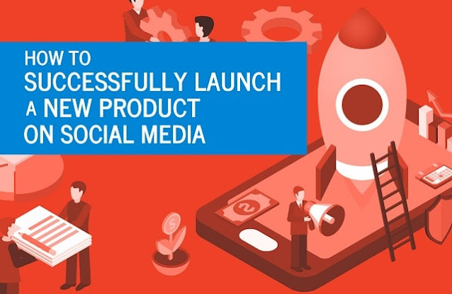 how to create successful new product launch on social media