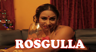 Download Rosgulla (2019) Season 1 Hindi Full Web Series HDRip 1080p | 720p | 480p | 300Mb | 700Mb
