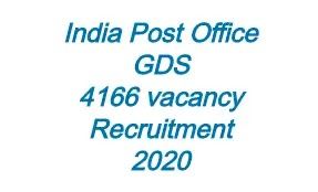 India Post GDS 4166 Vacancy Recruitment 2020