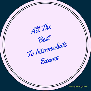 All the best to Intermediate Exams wishes images
