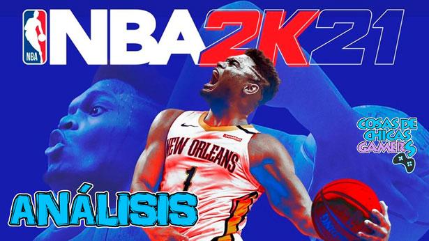 Análisis de NBA 2K21 en PS4