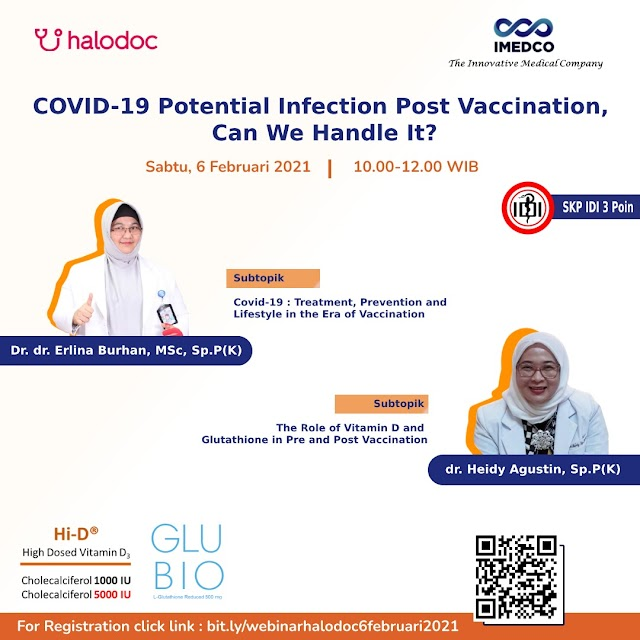 Gratis 3 SKP IDI Webinar *COVID-19 Potential infection Post Vaccination, Can We Handle It?*