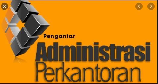 Soal Administrasi Perkantoran kelas xi jurusan akuntansi