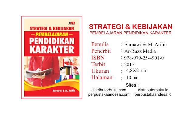 Strategi dan Kebijakan Pembelajaran Pendidikan Karakter