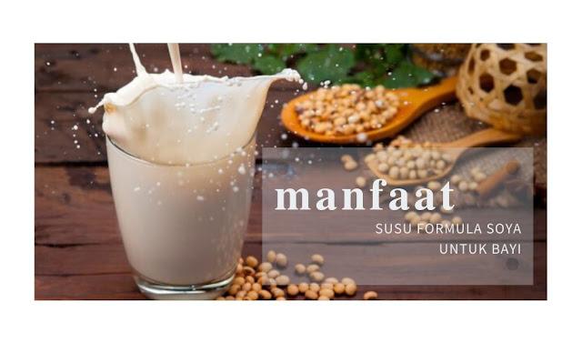 Manfaat Susu Formula Soya untuk Bayi