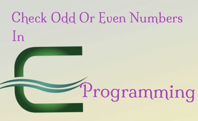 Program to check whether number is odd or even.