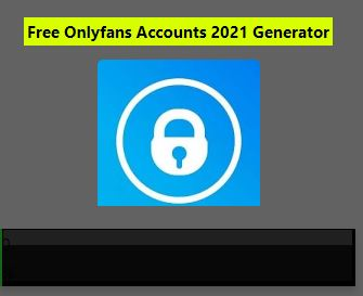 Onlyfans Premium Accounts 2021 – Working Accounts