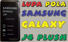 Cara Mengatasi Lupa Pola Samsung Galaxy J4 Plus Tanpa Pc Elektro Update