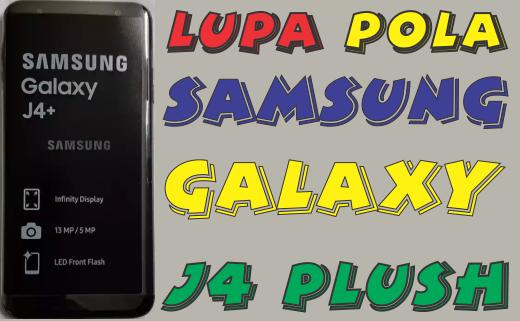 Cara Mengatasi Lupa Pola Samsung Galaxy J4 Plus Tanpa PC