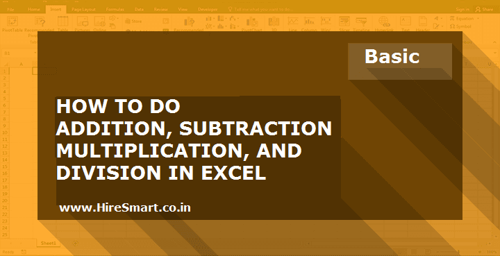 Excel Addition, Subtraction, Division And Multiplication Formulas