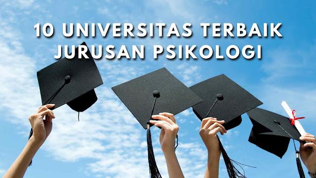 Universitas Swasta Terbaik yang ada Jurusan Psikologi