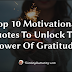 Top 10 Motivational Quotes To Unlock The Power Of Gratitude