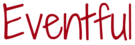 My Word of the Week is Eventful.