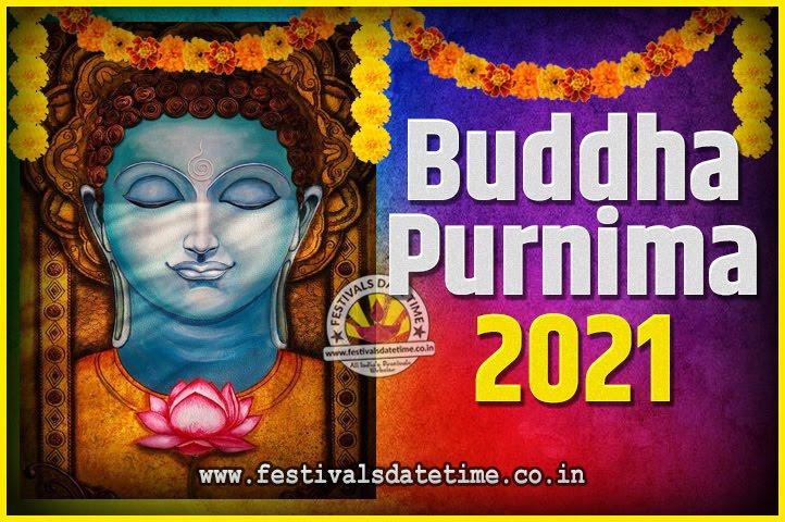 2021 Buddha Purnima Date and Time, 2021 Buddha Purnima Calendar