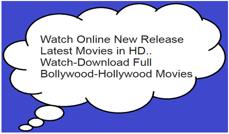 Watch Online New Release-Latest Movies in HD