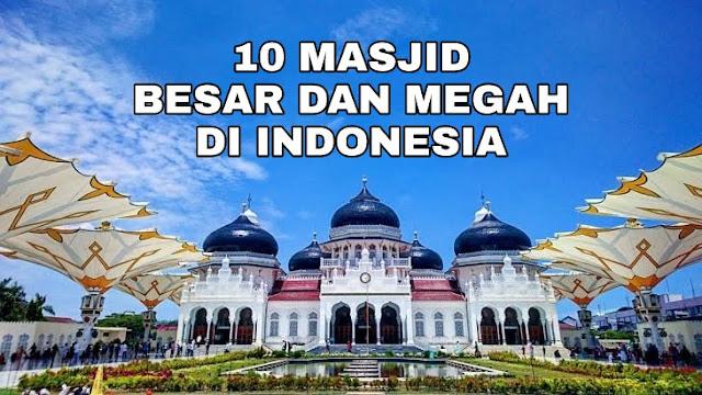 10 masjid megah Indonesia