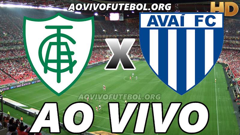 América Mineiro x Avaí Ao Vivo Online HD