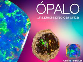Minerales y Gemas - Ópalo | foro de minerales