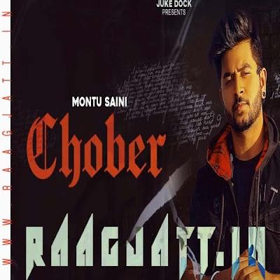 Chober by Montu Saini lyrics