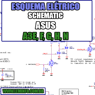Esquema Elétrico Manual de Serviço Notebook Laptop Placa Mãe ASUS A3E, F, G, H, N  Schematic Service Manual Diagram Laptop Motherboard ASUS A3E, F, G, H, N Esquematico Manual de Servicio Diagrama Electrico Portátil Placa Madre ASUS A3E, F, G, H, N