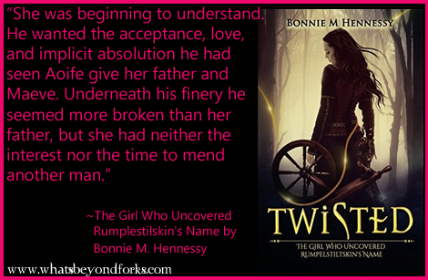 Tour! Twisted: The Girl Who Uncovered Rumplestilskin's Name by Bonnie M. Hennessy
