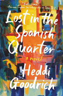 review of Heddi Goodrich's Lost in the Spanish Quarter