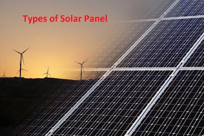 Types of Solar Panel, Solar Panel