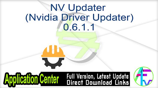 NV Updater (Nvidia Driver Updater) 0.6.1.1