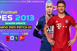 HANO Mini Patch V1 Season 2021 (1 GB) - PES 2013