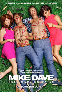 Mike and Dave Need Wedding Dates - Poster & Trailer