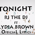 Rj The Dj Ft. Lydia Brown - Tonight ( Official Lyrics ) | Download VIDEO Mp4
