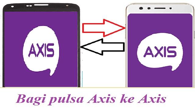Cara Bagi pulsa Axis Ke Axis