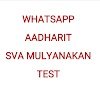 WHATSAPP AADHARIT SVA MULYANAKAN TEST