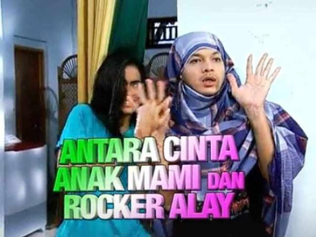 Daftar Nama Pemain FTV Antara Cinta Anak Mami Dan Rocker Alay SCTV Lengkap